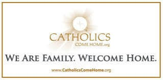 Catholics Come Home 2